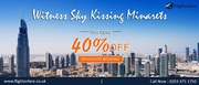 Witness Sky Kissing Minarets with 40% off on flights
